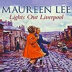 Lights Out Liverpool | Maureen Lee