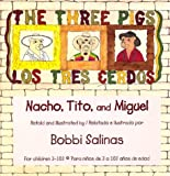 The Three Pigs - Nacho, Tito, and Miguel (Los Tres Cerdos), Bobbi Salinas, 0934925054