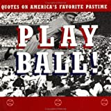 Play Ball!, Ariel Books Staff and Unknown, 0836207211