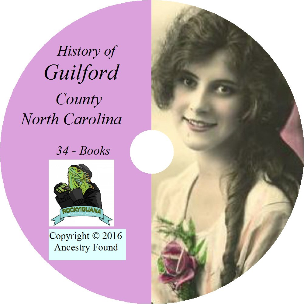 GUILFORD County, North Carolina - History & Genealogy - 34 Books on CD - Greensboro pdf epub