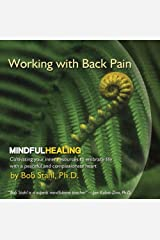 Working with Back Pain (Mindful Healing series) Audio CD