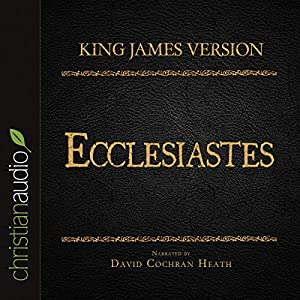 Holy Bible in Audio - King James Version: Ecclesiastes Audiobook