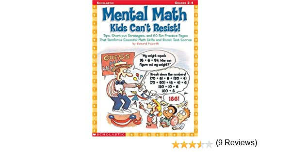 Amazon.com: Mental Math Kids Can't Resist!: Tips, Short-cut ...