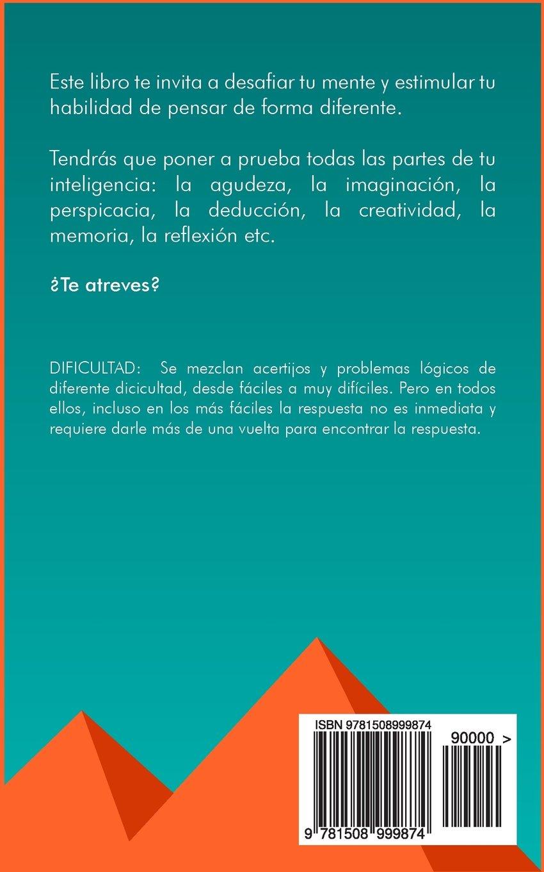 75 Fantasticos Acertijos De Logica Pon A Prueba Tu Cerebro Spanish