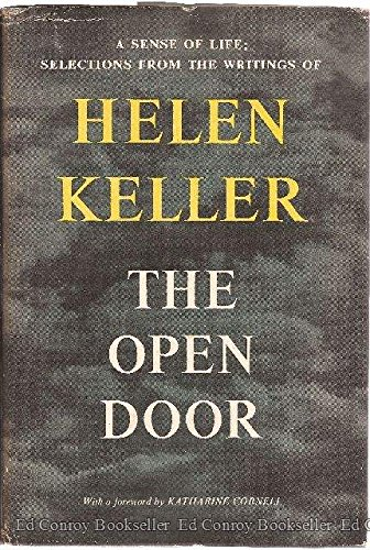 The Open Door a Sense of Life:Selections From the Writings of Helen Keller