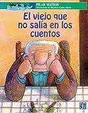 El Viejo Que No Salía en Los Cuentos, Pilar Mateos, 9681658590
