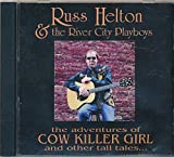 img - for The Adventures of Cow Killer Girl & Other Tall Tales : Songs - Lone Star Cafe; Whiskey for The Singer; Smoke That Cigarette; Cow Girl Killer; Steel Guitar; Rice Patty Blues (2002 Music CD) book / textbook / text book