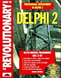 The Revolutionary Guide to Delphi 2.0, Brian Long, 1874416672