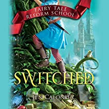 Switched Audiobook by Jen Calonita Narrated by Kristin Condon