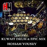 Kuwait Drum & Epic Mix