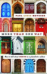 More Than One Way: How to Talk About Jesus in a Pluralistic Culture