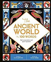The Ancient World In 100 Words: Start