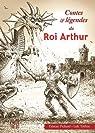 Contes et légendes du roi Arthur par Tréhin