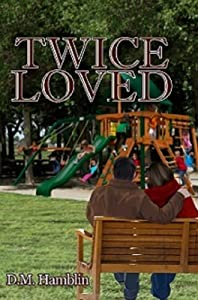 Twice Loved