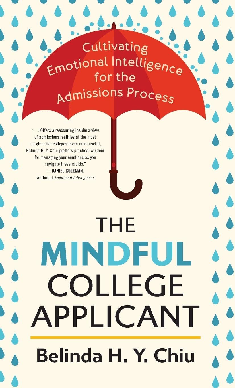 The Mindful College Applicant: Cultivating Emotional Intelligence for the Admissions Process