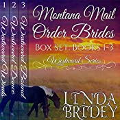 Montana Mail Order Bride Box Set: Westward Series, Books 1-3 | Linda Bridey