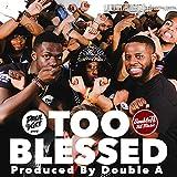 Too Blessed (feat. Nicholas Ryan Gant, Samar Newsome & Aaron Brockett)
