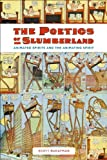 The Poetics of Slumberland : Animated Spirits and the Animating Spirit, Bukatman, Scott, 0520265718