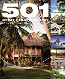 img - for 501 Great Places to Stay (501 Series) book / textbook / text book