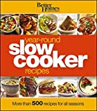 Better Homes and Gardens Year-Round Slow Cooker Recipes (Better Homes and Gardens Cooking)