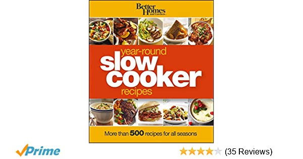 Better homes and gardens year round slow cooker recipes more than better homes and gardens year round slow cooker recipes more than 500 recipes for all seasons better homes and gardens cooking better homes and gardens forumfinder Image collections