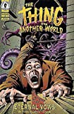 Thing From Another World: Eternal Vows #1