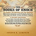 The Books of Enoch: The Angels, The Watchers and The Nephilim: With Extensive Commentary Hörbuch von Joseph Lumpkin Gesprochen von: Dennis Logan