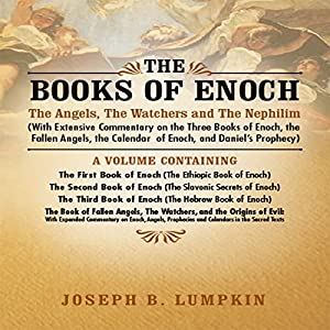 The Books of Enoch: The Angels, The Watchers and The Nephilim Audiobook