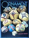Ornament, Arts & Craft of Personal Adornment Winter 2001 Bodom Beads
