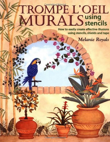 Trompe L'Oeil Murals Using Stencils (Craft International Stencil)