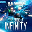 The Edge of Infinity: War Eternal, Book 7 Audiobook by M. R. Forbes Narrated by Jeffrey Kafer