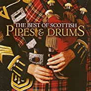 The Best of Scottish Pipes & D