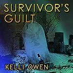 Survivor's Guilt | Kelli Owen