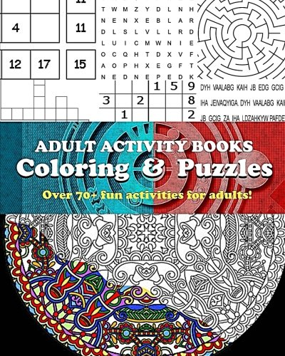 Adult Activity Books Coloring and Puzzles Over 70 Fun Activi