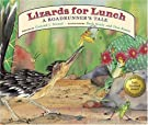 Lizards for Lunch: A Roadrunner's Tale, by Conrad J. Storad