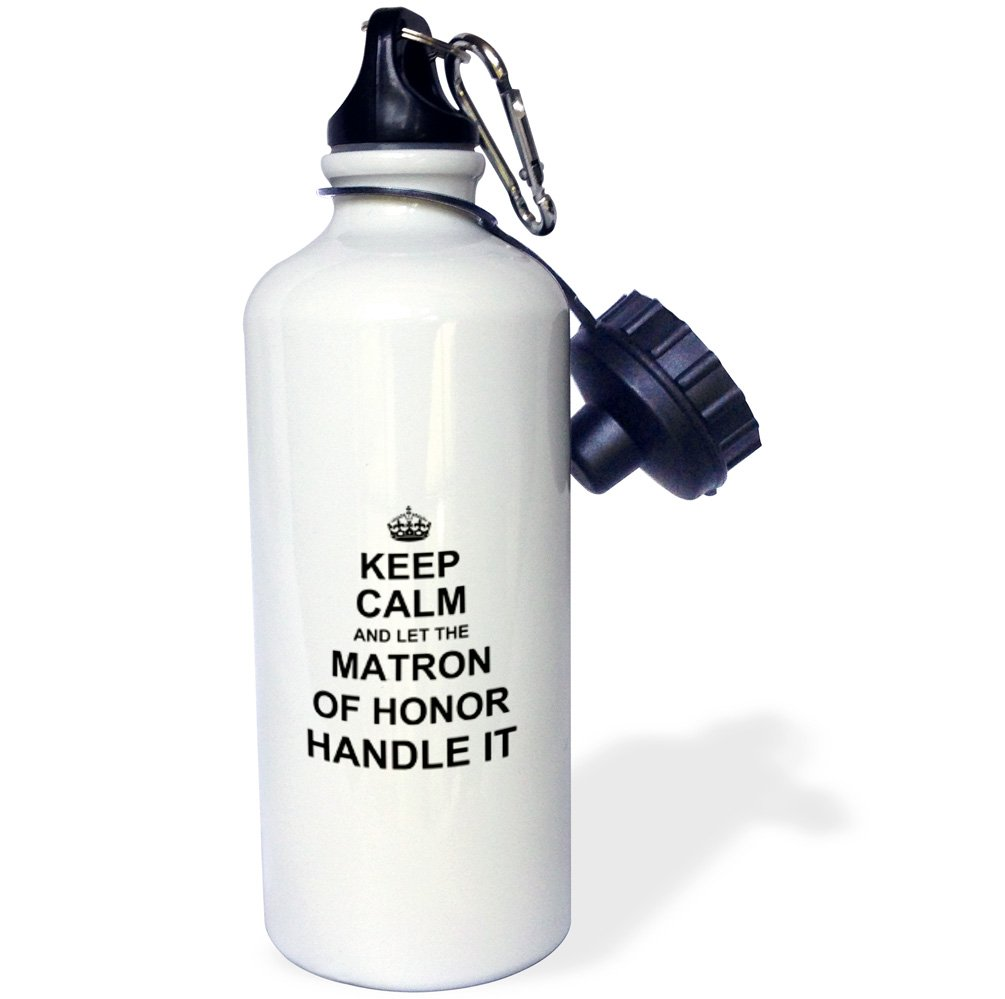 3dRose wb_233488_1 ''Keep Calm & Let The Matron of Honor Handle It Fun Wedding Day Humor Sports'' Water Bottle, 21 oz, Natural