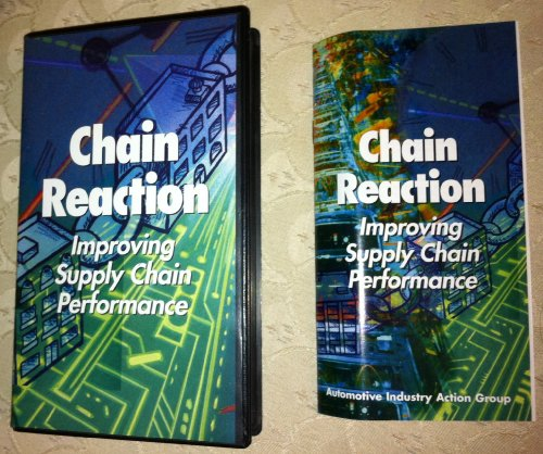 Chain Reaction Improving Supply Chain Performance