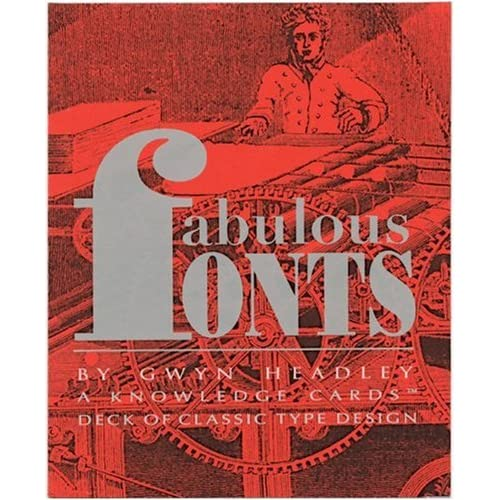Fabulous Fonts: A Knowledge Cards Deck of Classic Type Design Gwyn Headley and Pomegranate