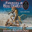 Farmers and Mercenaries: Genesis of Oblivion Series, Book 1 Audiobook by Maxwell Alexander Drake Narrated by Cameron Beierle