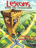Lessons from the Crossroads, Ed Poole, 0972074015