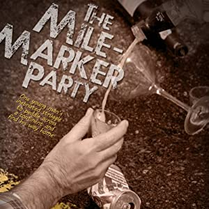 The Mile-Marker Party Audiobook
