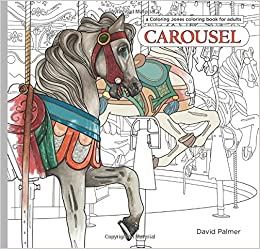 Amazon.com: Carousel: a Coloring Jones coloring book for adults ...