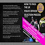 How to Pass the U.K. Police Officer Selection Process: 2017 Edition | C. J. Benham