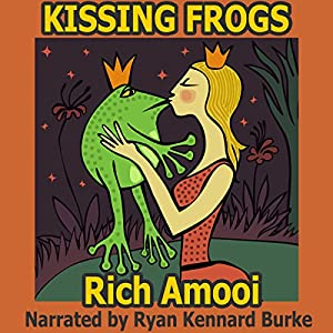 Kissing Frogs Audiobook