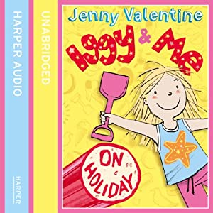Iggy and Me on Holiday Audiobook