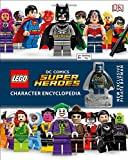 img - for LEGO DC Comics Super Heroes Character Encyclopedia book / textbook / text book