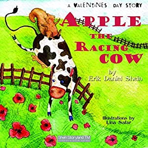 Apple the Racing Cow: A Valentines Story Audiobook