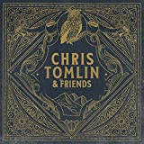 Chris Tomlin & Friends