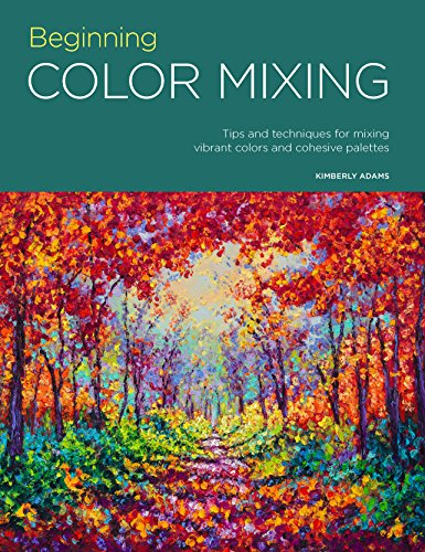 Portfolio: Beginning Color Mixing: Tips and techniques for mixing vibrant colors and cohesive palettes