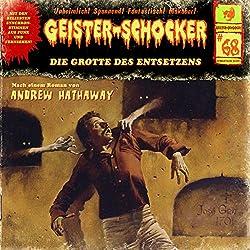Die Grotte des Entsetzens (Geister-Schocker 68)